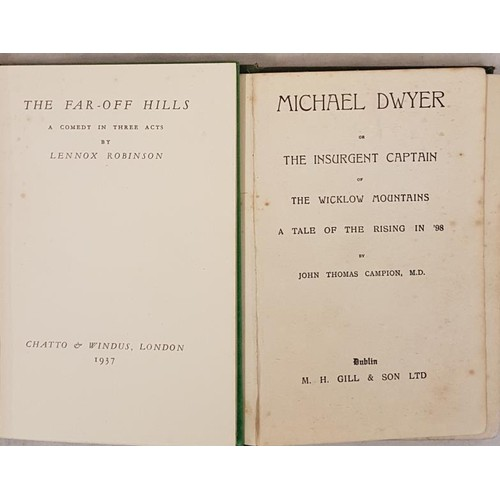 163 - John T. Campion. Michael Dwyer or The Insurgent Captain of the Wicklow Mountains. C. 1900. 1st; and...