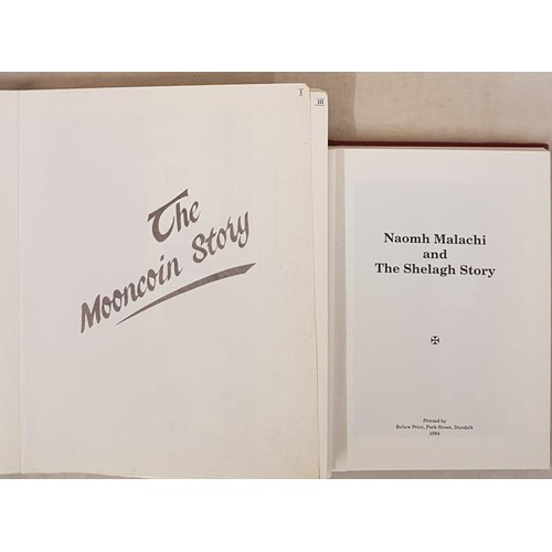 16 - The Mooncoin Storyc.1985. Illustrated; and A. Agnew. Naomh Malachi & The Shellagh Story. 1994 2...