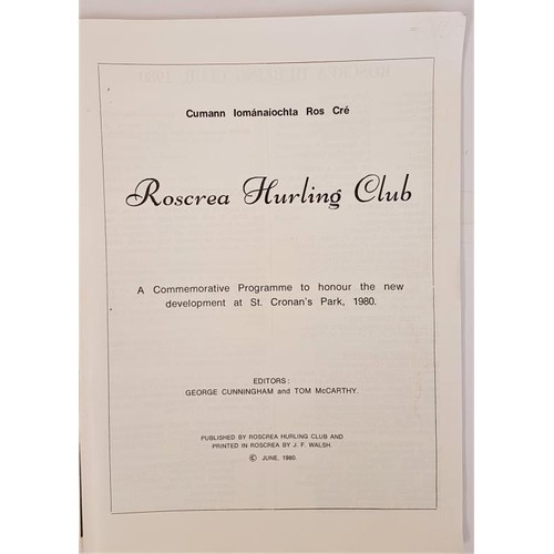 17 - Roscrea Hurling Club. Commemorative Programme June 1980. George Cunningham and Tom McCarthy. Large f...