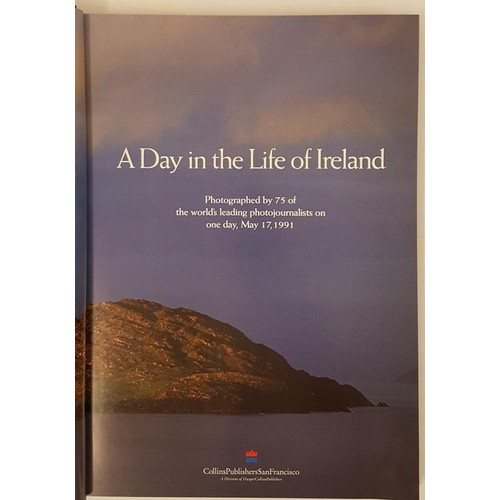 22 - A Day in the Life of Ireland, large folio, pictorial cover,.. photographed by 75 of the leading phot...