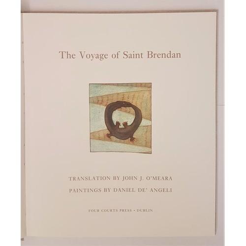 24 - The Voyage of Saint Brendan. Translation by John J. O'Meara, paintings by Daniel De'Angelico. 1994. ...