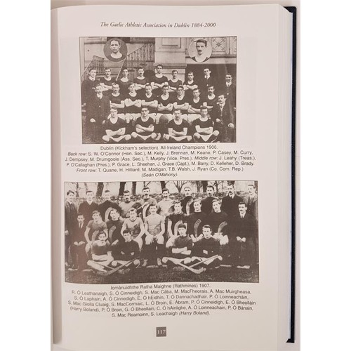 26 - Nolan (ed), The Gaelic Association in Dublin, 2005 in 3 vols, in slip case; large 8vo. Mint set...