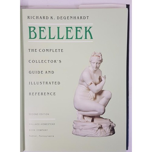 37 - Degenhardt. Belleek, 1993, folio, dj. Vg. With errata slip and 16 page value guide loosely inserted....