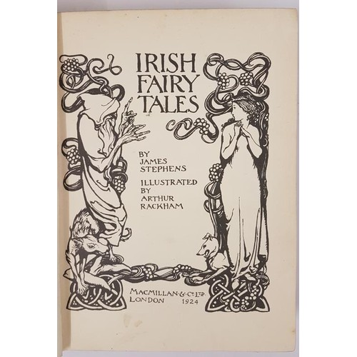 56 - Stephens, James. Irish Fairy Tales. Illustrated by Arthur Rackham. London: Macmillan, 1924. Red gilt...