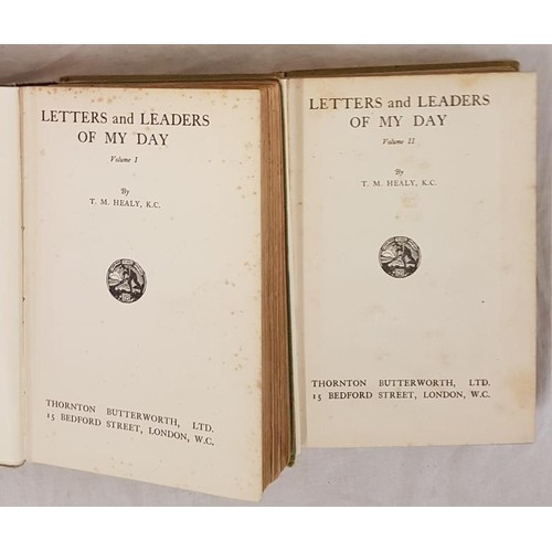 57 - T. M. Healy. Letters and Leaders of My Day. c.1929. First edit. 2 volumes. Illustrated