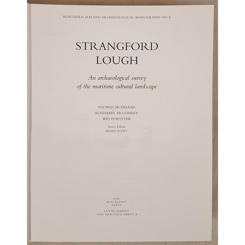 99 - McErlean & Others. Strangford Lough:An Archaeological Survey of the Maritime Cultural Landscape...