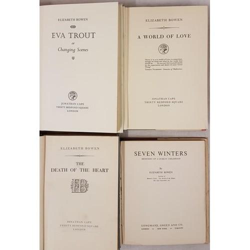 108 - Bowen, Elizabeth] Eva Trout, 1969; A World of Love, 1955; Seven Winters. Memoirs of a Dublin Childho...