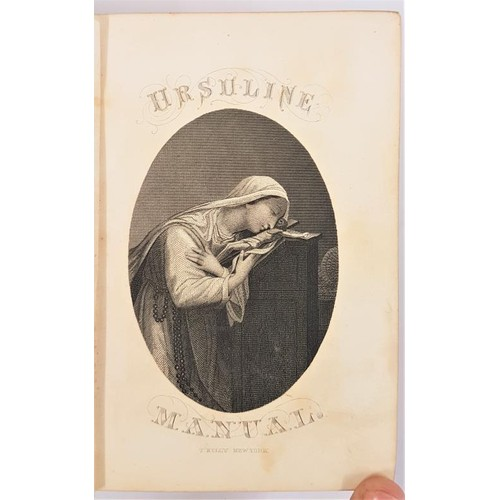 118 - Nineteenth-century female education. The Ursuline Manual, Prayers and Exercises Arranged for Young L...