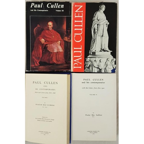 120 - Cullen, Cardinal. MacSuibhne, P. Paul Cullen and His Contemporaries with their Letters from 1820-190...