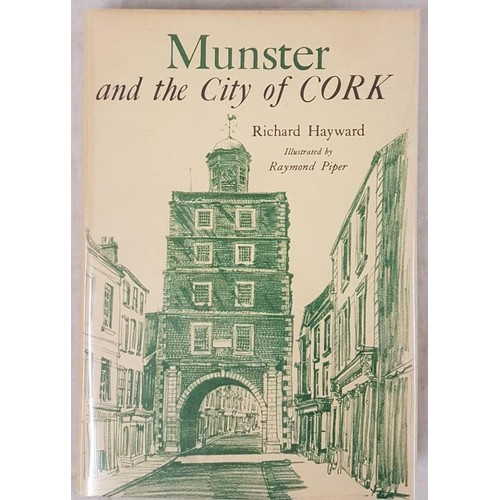 121 - Hayward, R. Munster and the City of Cork, 1964, Raymond Piper illustrated, fine in dust jacket...