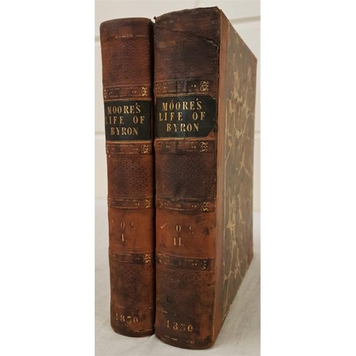 126 - Moore, Thomas. Letters and Journals of Lord Byron with Notcices of his Life. 1830, 1st edit, 2 vols,...