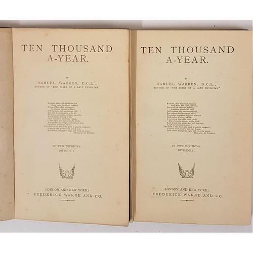 135 - Warren, Samuel. Ten Thousand A-Year. London: Frederick Warne & Co., Part I & Part II (comple...