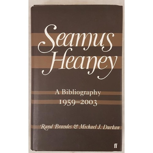 139 - R. Brandes and M.J. Durkan. Seamus Heaney – A Bibliography 1959-2003. 2008