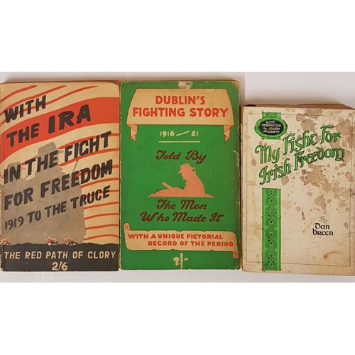 144 - With The IRA In The Fight For Freedom 1919 To The Truce - The Path To Glory. Tralee: The Kerryman; D...