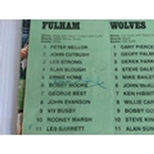 57 - Fulham Football Club match programmes x 3 signed by George Best, Bobby Moore, Les Strong, Peter Mell...