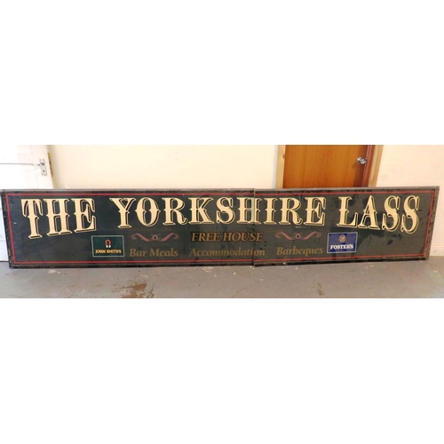 122 - A LARGE PUB SIGN - THE YORKSHIRE LASS...