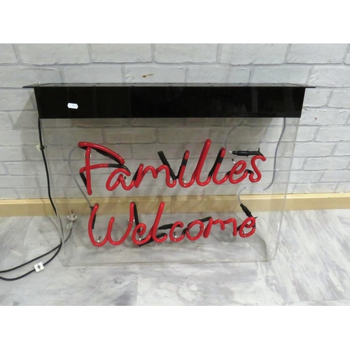51 - FAMILIES WELCOME NEON SIGN...