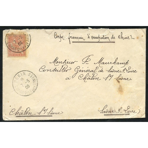 619 - FRENCH PO's 1906 envelope endorsed 'Corps Francais D'Occupation de Chine' addressed to France bearin...