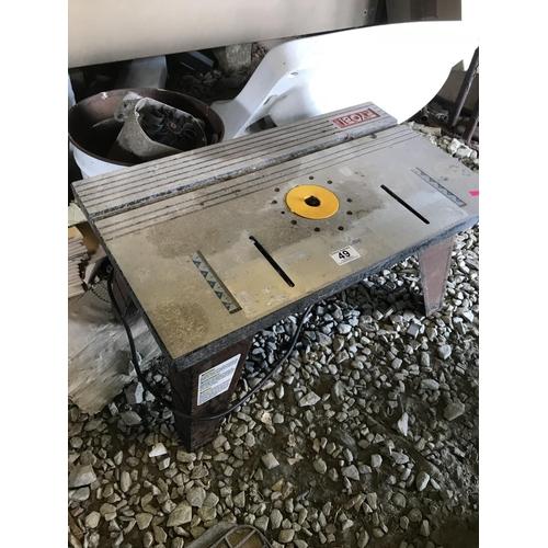 49 - Saw table...