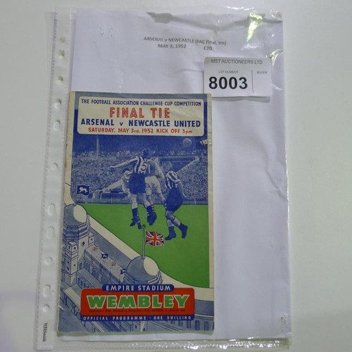 8003 - 1 Arsenal v Newcastle FA Cup Final football programme May 3rd 1952. Please see photograph for more d...
