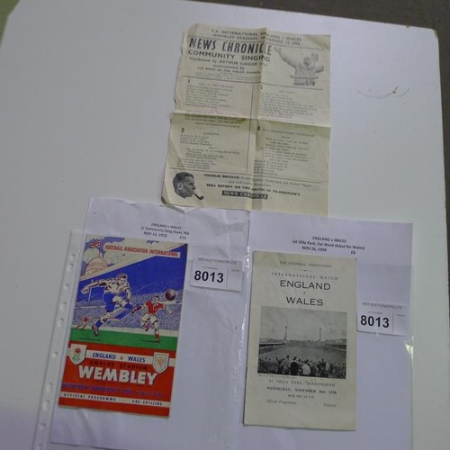 8013 - 2 England v Wales football programmes for November 12th 1952 and November 26th 1958. Please see phot...