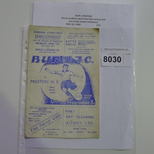 8030 - 1 Bury v Preston football programme November 26th 1949. Please see photograph for more detail....