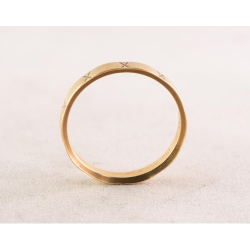 49 - 18ct GOLD WEDDING RING, engraved autour with 'X's, Birmingham 1963, 2.5gms, ring size 'O'...