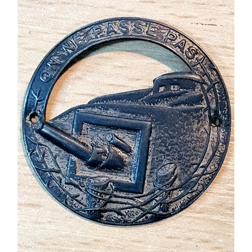 48 - WW2 French Maginot Line Fortress Troops On Ne Passe Pas lapel badge The Inscription Translates to Th...