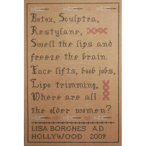 27 - LISA BORGNES GIRAMONTI, HOLLYWOOD, 2009, A NEEDLEWORK PANEL ON JUTE 'Botox Sculpture Restylane, Swel...