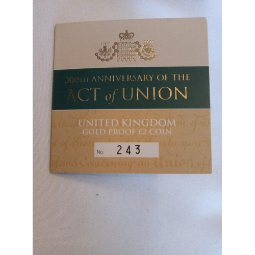 24 - A 22CT GOLD ACT OF UNION TWO POUND PROOF COIN, DATED 2007, 300TH ANNIVERSARY OF THE ACT OF UNION In ...