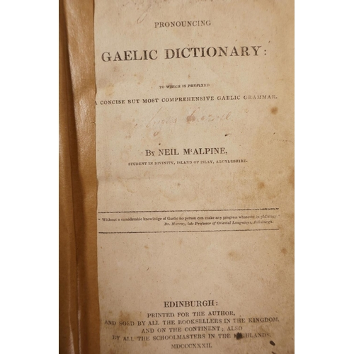 22 - Neil McAlpine (1786-1867), 'A Pronouncing Gaelic Dictionary: to which is prefixed a concise but most...