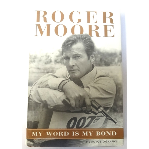 302 - ROGER MOORE SIGNED 'MY WORD IS MY BOND'  hardback book, signed on inside title page with his name an...