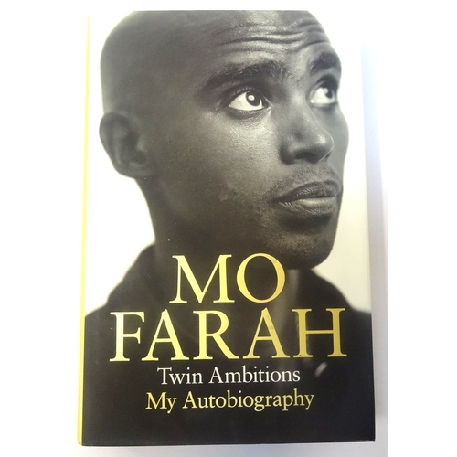 303 - MO FARAH SIGNED 'TWIN AMBITIONS MY AUTOBIOGRAPHY'  hardback book signed to the title page, with a du...