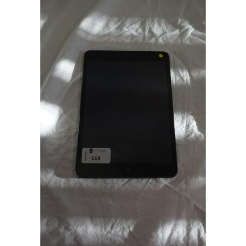 119 - APPLE IPAD MINI 2 (WIFI) - MODEL A1489 serial number: F9GQJE6UFCM5.  i-cloud protected.  Note: It is...
