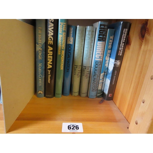 626 - In High Places by Dougal Haston 1973 and Other Copy of Same Together with Quantity of Others Mountai...