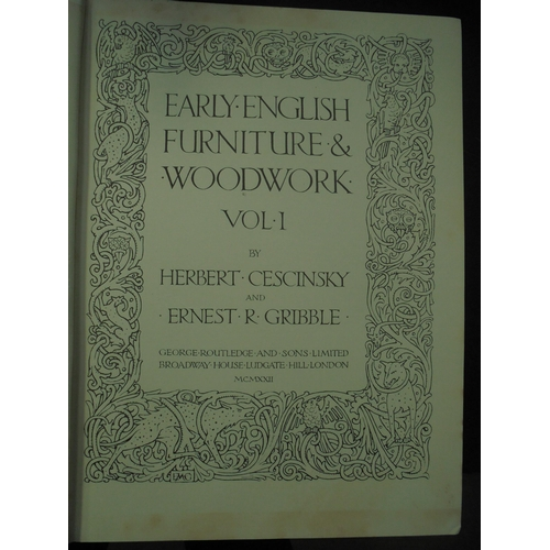 21 - CESCINSKY & GRIBBLE - EARLY ENGISH FURNITURE & WOODWORK 1922