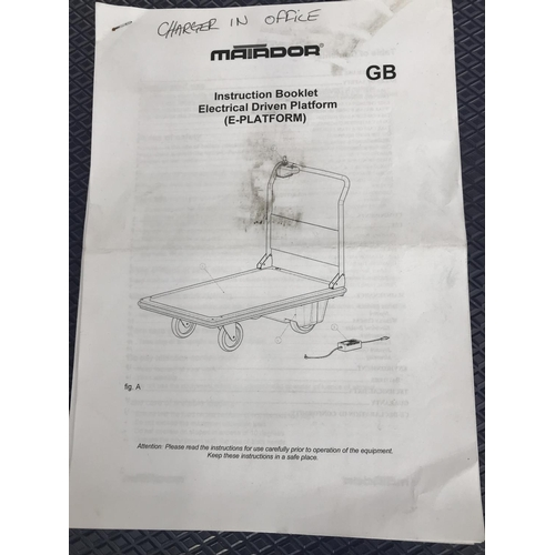 16 - A MATADOR ELECTRICAL DRIVEN PLATFORM TROLLEY WITH CHARGER - W/O...
