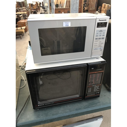 153 - TWO MICROWAVE OVENS TO INCLUDE A 'SANYO' EXAMPLE AND A 'PANASONIC' (BOTH W/O)...