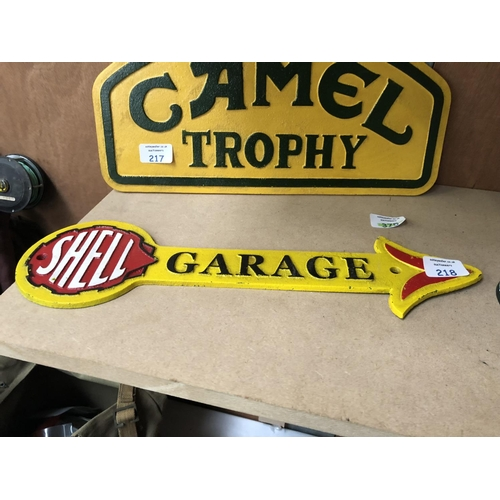 218 - A 'SHELL' GARAGE RED AND YELLOW CAST METAL SIGN...