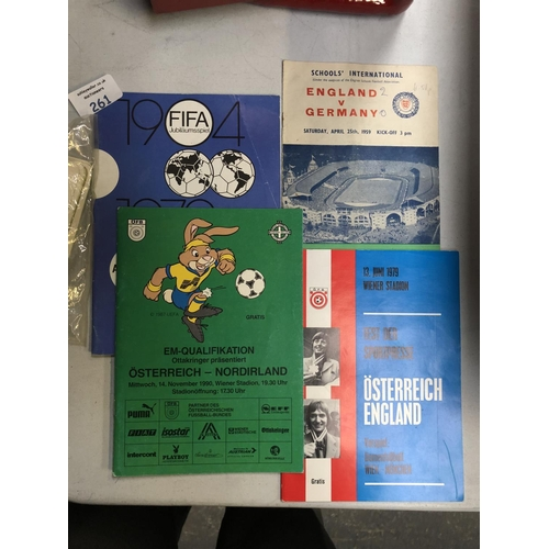 261 - FOUR COLLECTABLE FOOTBALL PROGRAMS TO INCLUDE A 'SCHOOLS INTERNATIONAL ENGLAND VS GERMANY 1959' MATC...