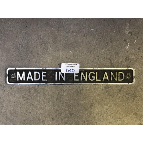 540 - A VINTAGE CAST METAL 'MADE IN ENGLAND' SIGN...