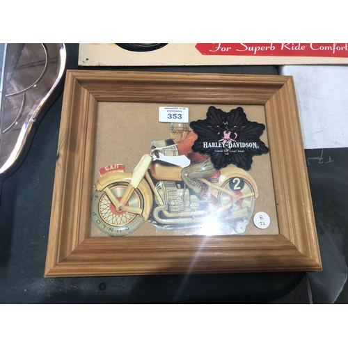353 - A WOODEN FRAMED COLLECTABLE 'HARLEY DAVIDSON' PLAQUE...