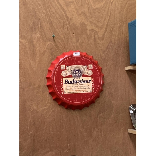 454 - A COLLECTABLE METAL BEER BOTTLE CAP 'BUDWEISER' SIGN...