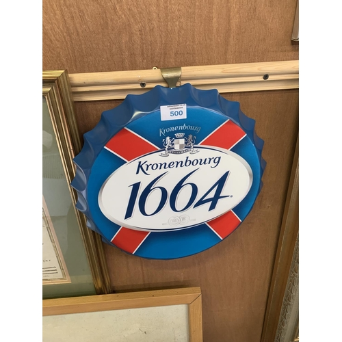 500 - A COLLECTABLE METAL BEER BOTTLE CAP 'KRONENBOURG 1664' SIGN...