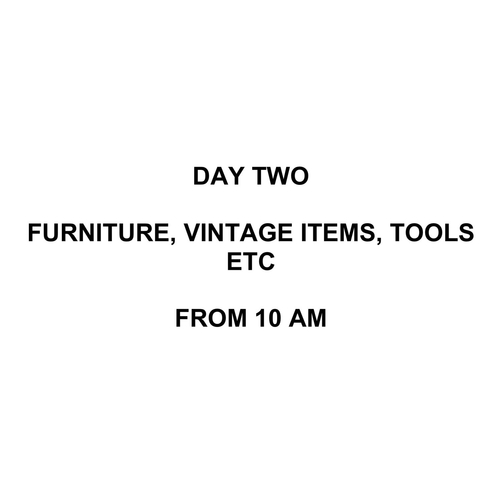1001 - DAY TWO - FURNITURE, VINTAGE ITEMS, ETC - LOTS BEING ADDED DAILY...