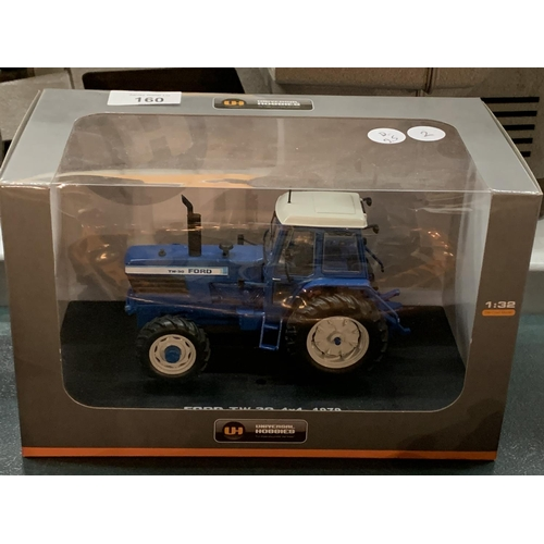 160 - A BOXED UNIVERSAL HOBBIES DIE CAST FORD TRACTOR 1:32...