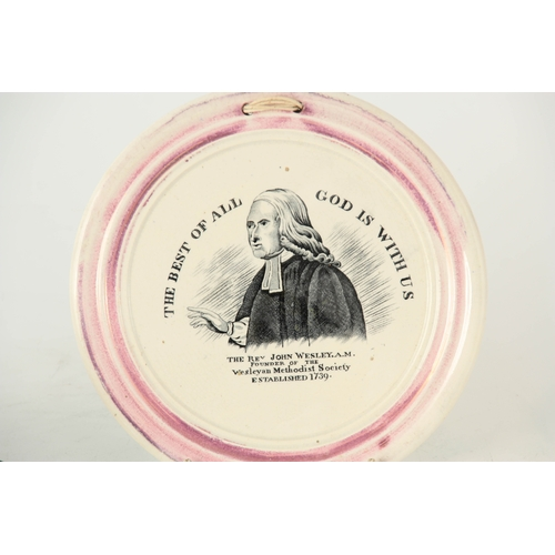 33 - A 19TH CENTURY SUNDERLAND TYPE CERAMIC WALL PLAQUE RELATING TO REV. JOHN WESLEY, A.M. with transfer ...