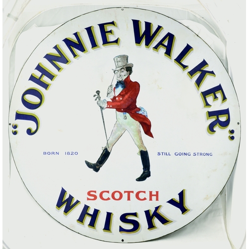 96 - JOHNNIE WALKER ENAMEL SIGN. 30ins diam. Large circular enamel sign for JOHNNIE WALKER/ BORN 1820 STI...