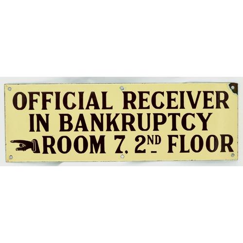 128 - BANKRUPTCY ENAMEL SIGN. 18 by 6ins. Rectangular enamel sign for Official Bankruptcy Office. One corn...