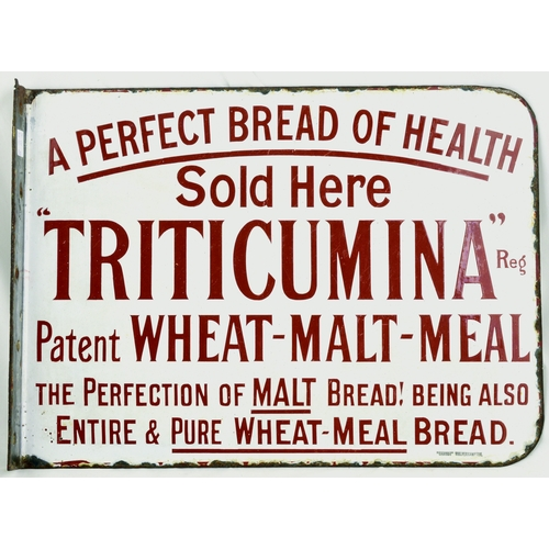 129 - TRITICUMINA DOUBLE SIDED ENAMEL SIGN. 16 by 12ins, white background & dark red lettering for A PERFE...